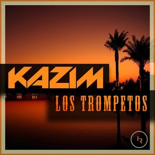 Kazim - Los Trompetos (2015)