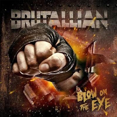Brutallian - Blow On The Eye (2015)