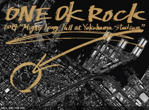 ONE OK ROCK - MIGHTY LONG FALL AT YOKOHAMA STADIUM (2015)