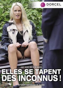 Elles Se Tapent Des Inconnus / Они Снимают Незнакомцев (Rick Angel, Marc Dorcel) (2014) HD 720p