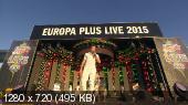 Europe Plus LIVE 2015 (2015) WEBRip 720p