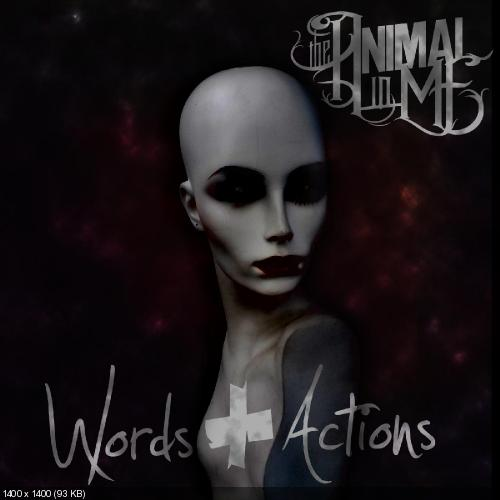 The Animal In Me - Words & Actions (Deluxe Edition) (2015)